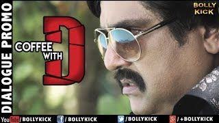 Coffee With D Official Trailer 2017   Hindi Trailer   Bollywood Trailers 2017   Promo 4