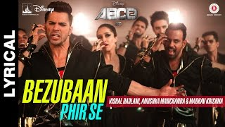 Bezubaan Phir Se - Lyrical Video | Disney's ABCD 2 | Varun Dhawan - Shraddha Kapoor | Sachin - Jigar