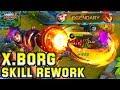 X.Borg New Ultimate Rework - Mobile Legends Bang Bang