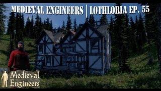 Medieval Engineers | Let's Build | Lothloria Ep. 55
