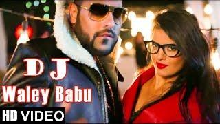 Badshah - DJ Waley Babu new | video story song| Party Anthem Of 2017| DJ Wale Babu