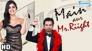 Main Aur Mr Riight (HD)(2014) - Hindi Full Movie in 15mins - Barun Sobti - Shenaz Treasury
