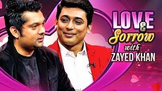 Love & Sorrow | TV Programme | Zayed Khan, Shahriar Nazim Joy