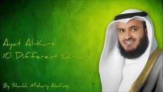 Ayat Al-Kursi By Qari Mishary Al-Rashid Al Afas-10 Different Qiraat.mp4