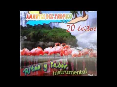 AMANTES DEL TROPICO 20 EXITOS VOL.1