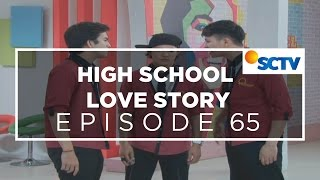 High School Love Story - Episode 65