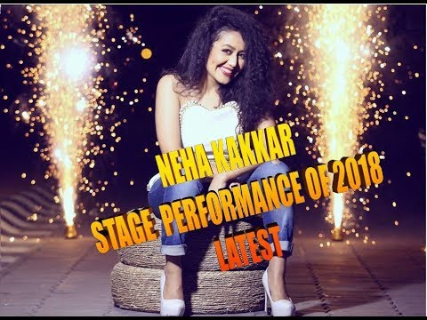 Xxx Mp4 NEHA KAKKAR STAGE PERFORMANCE OF 2018 LATEST 3gp Sex