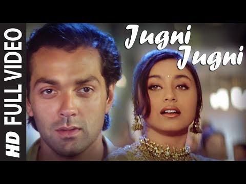 """Jugni Jugni"" Film Badal Ft. Bobby Deol, Rani Mukherjee"
