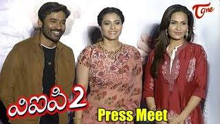 VIP 2 Movie Press Meet   Dhanush, Kajol, Amala Paul