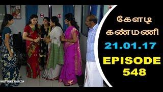 Keladi Kanmani Sun Tv Episode  548 21/01/2017