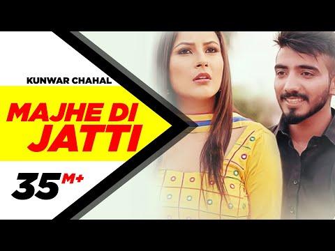 Majhe Di Jatti (Full Video) | Kanwar Chahal | Latest Punjabi Song 2016 | Speed Records