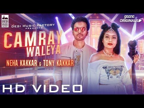 Xxx Mp4 CAMRAY WALEYA Neha Kakkar Tony Kakkar Official Music Video Gaana Originals 3gp Sex
