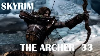 Skyrim Remastered Legendary Archer Walkthrough Ep33 We're In The Theives Guild