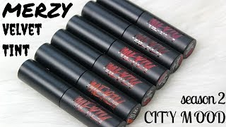 BIYW Review Chapter: #136 MERZY ANOTHER ME THE FIRST VELVET TINT SEASON 2 CITY MOOD SWATCH & REVIEW