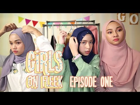 Xxx Mp4 Girls On Fleek EP01 Hijab Tudung Tutorials By Mia Sara Aireena Sofea Balqis 3gp Sex
