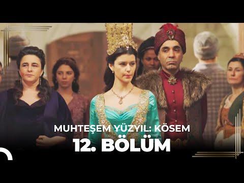 Muhteşem Yüzyıl Kösem 12.Bölüm (HD)