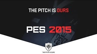 PES 2015 Teaser - THE PITCH IS OURS - Pro Evolution Soccer 2015 - Deutsch