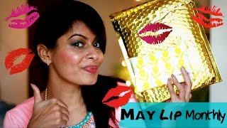 May Lip Monthly Bag 2016 + a Surprise | Unboxing | Kavya K | Indian Beauty Guru