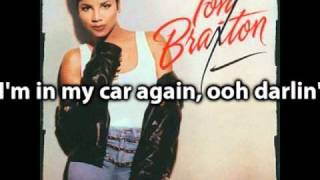 Toni Braxton - Another Sad Love Song (lyrics)