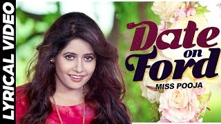 Miss Pooja - Date On Ford | Lyrical Video