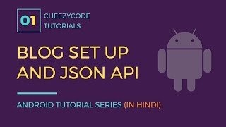 Android App - JSON Feeds | Free Blog Setup & Blogger API In Hindi - #1