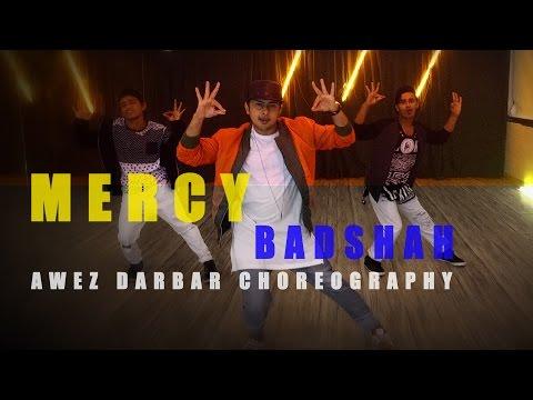 MERCY | Badshah | Awez Darbar Choreography