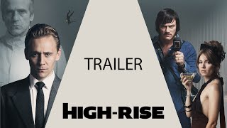 HIGH-RISE | Trailer Online | Jetzt im Kino