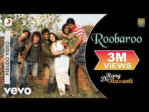 Xxx Mp4 Roobaroo Official Audio Song Rang De Basanti A R Rahman Aamir Khan 3gp Sex