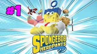 SpongeBob HeroPants - Part 1 [Walkthrough, Gameplay, Commentary]