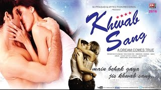 Khwab Sang By Altaaf Sayyed | Latest Hindi songs 2016 | Chandra Surya | Affection Music Records