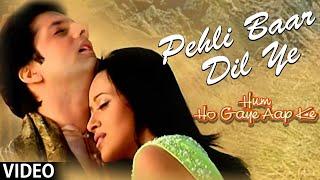 pc mobile Download Pehli Baar Dil Ye (Hum Ho Gaye Aap Ke)