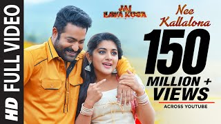 Nee Kallalona Full Video Song | Jai Lava Kusa Songs | Jr NTR, Raashi Khanna, DSP | Telugu Songs 2017