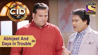 Your Favorite Character | Abhijeet And Daya In Trouble | CID