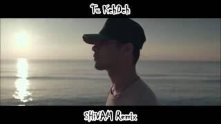 Mickey Singh - Tu KehDeh [Shivam Remix] (ft. Steel Banglez & VALENTYN) *MICKEY SINGH APPROVED*