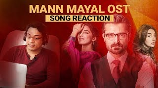 Mann Mayal full OST(HD) - Qurat-ul-Ain Baloch | Song Reaction |