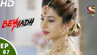 Beyhadh - बेहद - Maya and Arjun's Wedding - Ep 87 - 8th Feb, 2017