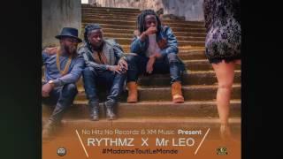 Rythmz Ft Mr Leo - Madame Tout Le Monde  (OFFICIAL AUDIO 2016)