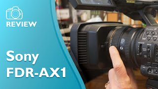 Sony FDR AX1 4K video camera hands on review