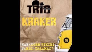 3. Trio Kraker - Kahpenin Piçi (Faruk Nafiz Çamlıbel)
