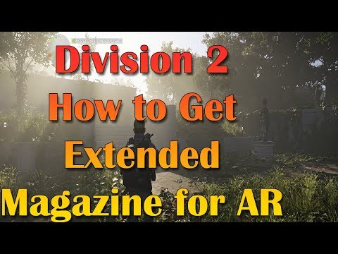 Xxx Mp4 Division 2 How To Get The Extended Magazine For Assault Rifle AR More In Pinned Comment 3gp Sex