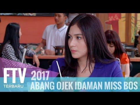 FTV Ferly Putra & Denira Wiraguna Abang Ojek Idaman Miss Bos
