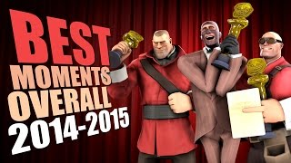 TF2 - Best Moments Overall 2014-2015 Compilation