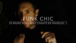 Mark Ronson & Bruno Mars - Uptown funk COVER (en français)