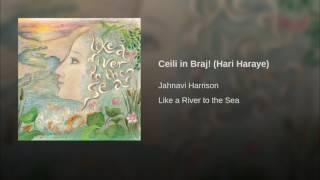 Jahnavi Harrison – Ceili in Braj! (Hari Haraye)