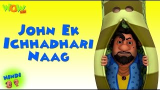John Ek Ichhadhari Naag - Motu Patlu in Hindi - 3D Animation Cartoon for Kids -As on Nickelodeon