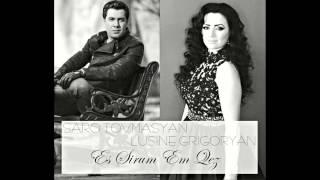 Saro Tovmasyan & Lusine Grigoryan - Es Sirum Em Qez [FULL HD Audio Music] 2015