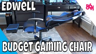 Edwell budget gaming chair!