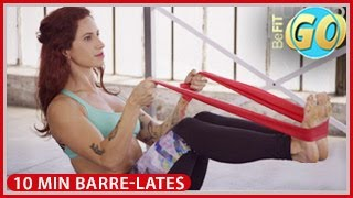 Total Body Barre-Lates Workout: BeFiT GO- 10 Mins