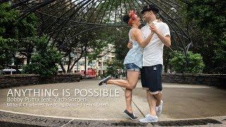 Anything Is Possible | Bobby Puma (Miha & Charlene's Wedding Dance 3 Years Later) #DanceOn