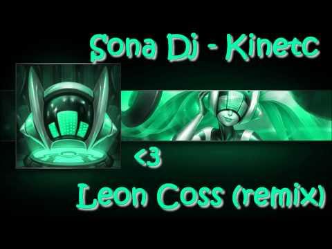 Sona Dj Kinetc Leon Coss Remix